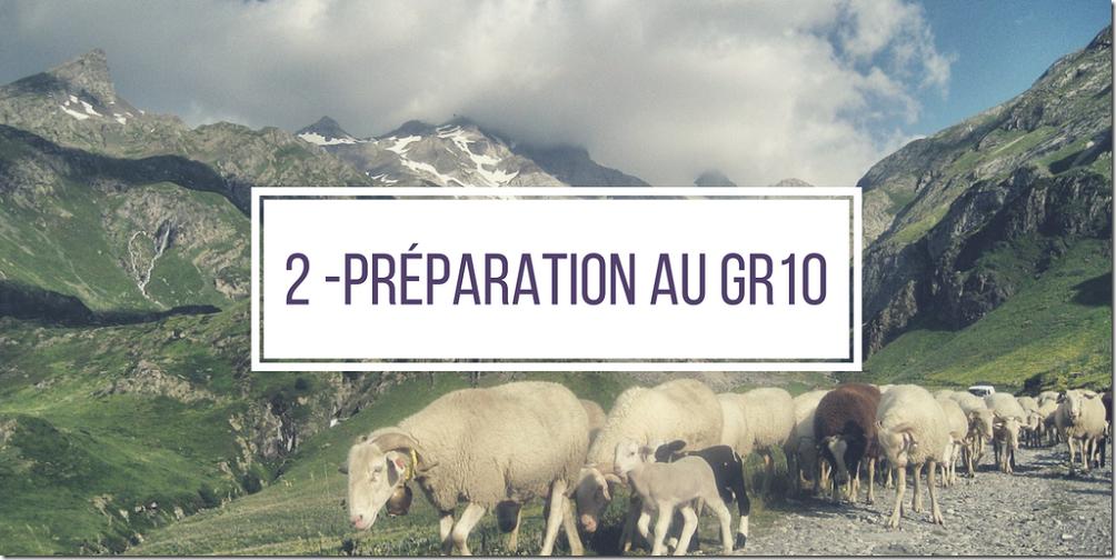 2 - Préparation au GR10